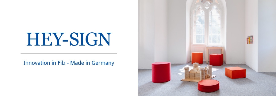 HEY SIGN - Innovation in Filz - Made in Germany